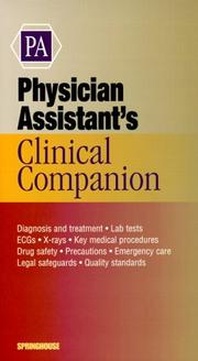 Cover of: Physician Assistant's Clinical Companion (Springhouse Clinical Companion Series)