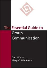 Cover of: The Essential Guide to Group Communication