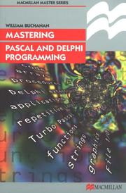 Cover of: Mastering Pascal and Delphi Programming (Palgrave Master)