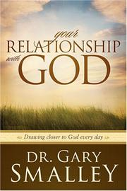 Cover of: Your Relationship with God (Smalley Franchise Products - DNA)