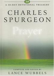 Cover of: Charles Spurgeon on Prayer (30-Day Devotional Treasury)