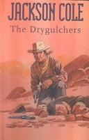 Cover of: The Drygulchers