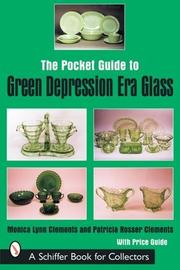 Cover of: The Pocket Guide to Green Depression Era Glass (Schiffer Book for Collectors)