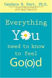 Cover of: Everything You Need to Know to Feel Go(o)d