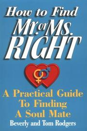Cover of: How to Find Mr. or Ms. Right