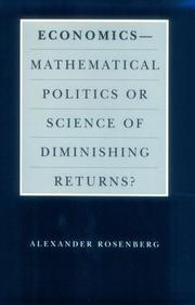 Cover of: Economics--Mathematical Politics or Science of Diminishing Returns? (Science and Its Conceptual Foundations series)