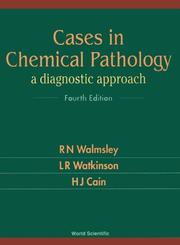 Cover of: Cases in Chemical Pathology