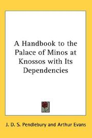 Cover of: A Handbook to the Palace of Minos at Knossos with Its Dependencies