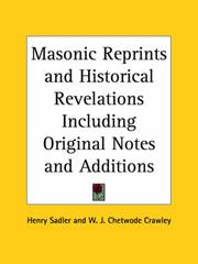 Cover of: Masonic Reprints and Historical Revelations Including Original Notes and Additions