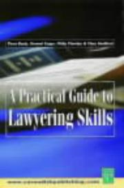 Cover of: A Practical Guide to Lawyering Skills