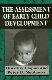 Cover of: The Assessment of Early Child Development