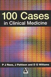 Cover of: 100 Cases in Clinical Medicine