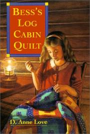 Cover of: Bess's Log Cabin Quilt