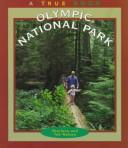 Cover of: Olympic National Park (True Books-National Parks)