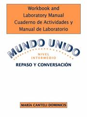 Cover of: Mundo unido, Lectura y escritura, Workbook/Laboratory Manual