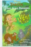 Cover of: Tarzan Goes Bananas (Disney's Tarzan)