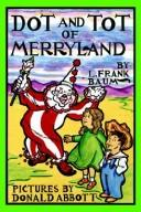 Cover of: Dot and Tot of Merryland