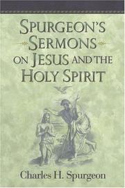 Cover of: Spurgeon's Sermons on Jesus And the Holy Spirit
