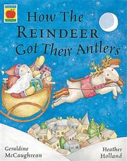 Cover of: How the Reindeer Got Their Antlers (Picture Books)