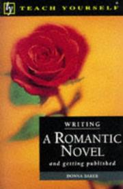 Cover of: Writing a Romantic Novel (Teach Yourself: Writer's Library)
