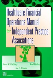Cover of: Healthcare Financial Operations Manual for Independent Practice Associations