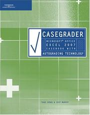Cover of: CaseGrader: Microsoft Office Excel 2007 Casebook with Autograding Technology