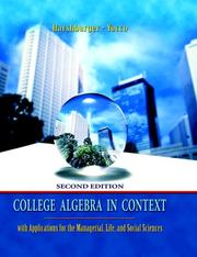 Cover of: College Algebra in Context with Applications for the Managerial, Life, and Social Sciences (2nd Edition) (MathXL Tutorials on CD Series)