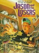 Cover of: Jason and the Losers