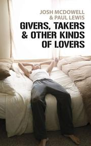 Cover of: Givers, Takers and Other Kinds of Lovers