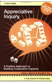Cover of: Appreciative Inquiry: A Positive Approach to Building Cooperative Capacity