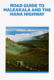 Cover of: Road Guide to Haleakala and the Hana Highway