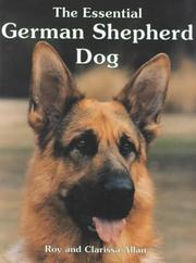 Cover of: The Essential German Shepherd Dog (Book of the Breed)