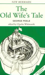 Cover of: The Old Wife's Tale
