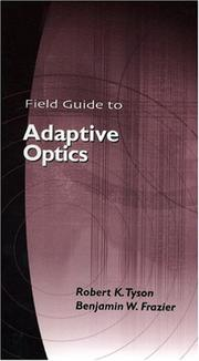 Cover of: Field Guide to Adaptive Optics (SPIE Vol. FG03)
