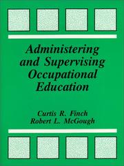Cover of: Administering and Supervising Occupational Education