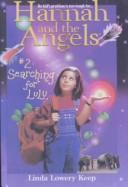 Cover of: Searching for Lulu (Hannah and the Angels)