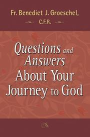 Cover of: Questions and Answers About Your Journey to God
