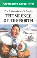 Cover of: The Silence of the North (Ulverscroft Large Print)