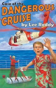 Cover of: Case of the Dangerous Cruise (Ladd Adventure)