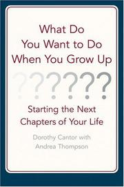 Cover of: What Do You Want to Do When You Grow Up