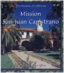 Cover of: Mission San Juan Capistrano (Missions of California)