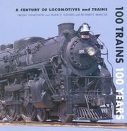 Cover of: 100 Trains 100 Years