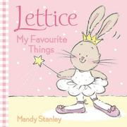 Cover of: My Favourite Things (Lettice)