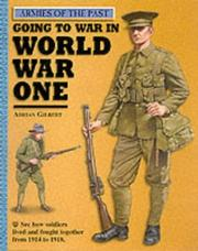 Cover of: Going to War in World War One (Armies of the Past)