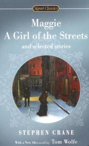 Cover of: Maggie, a girl of the streets and selected stories