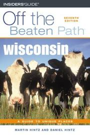 Cover of: Wisconsin Off the Beaten Path, 7th