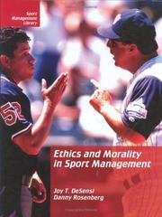 Cover of: Ethics and Morality in Sport Management (Sport Management Library)