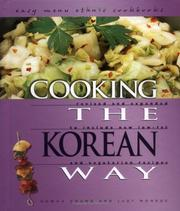 Cover of: Cooking the Korean Way: Revised and Expanded to Include New Low-Fat and Vegetarian Recipes (Easy Menu Ethnic Cookbooks)