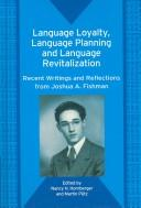 Cover of: Language Loyalty, Language Planning And Language Revitalization