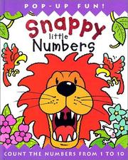Cover of: Snappy Little Numbers: Count the Numbers from 1 to 10